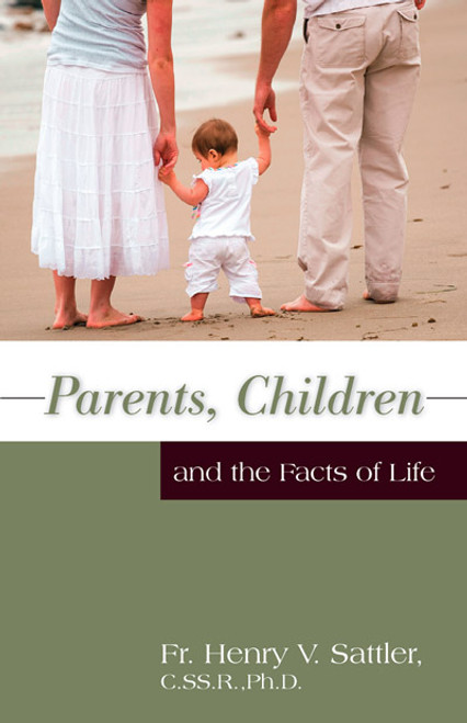 Parents, Children and the Facts of Life (eBook)