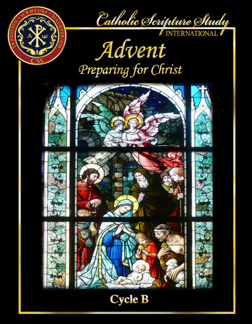Preparing for Christ (Advent Cycle B)