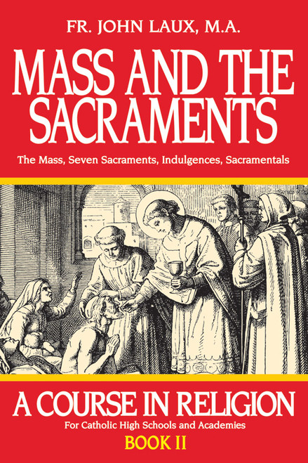 Mass and the Sacraments: A Course in Religion Book 2 (eBook)