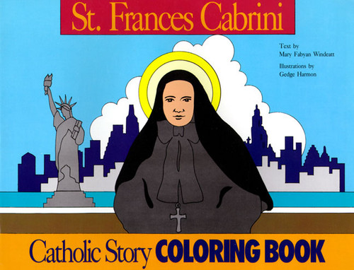 A Catholic Story Coloring Book: St. Frances Cabrini