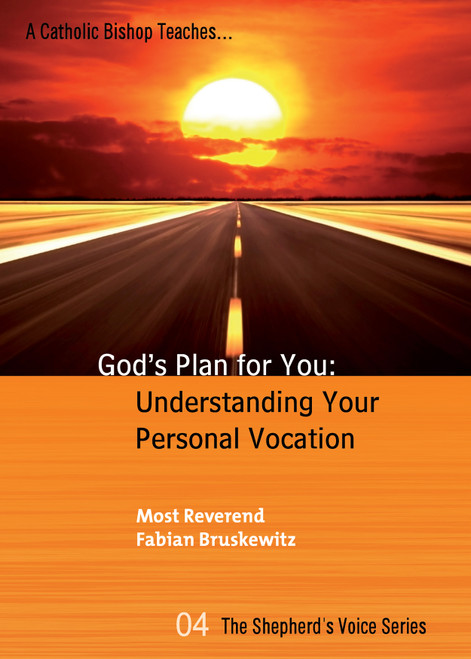 Gods Plan for You: Understanding Your Personal Vocation