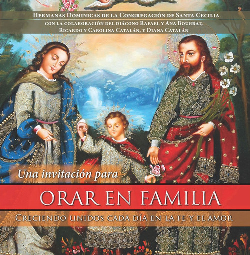 Una invitación para orar en familia: Creciendo unidos cada día en la fe y el amor (eBook)