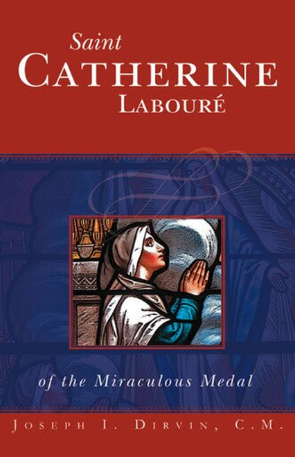 Saint Catherine Laboure of the Miraculous Medal (eBook)