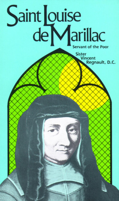 Saint Louise de Marillac: Servant of the Poor (eBook)