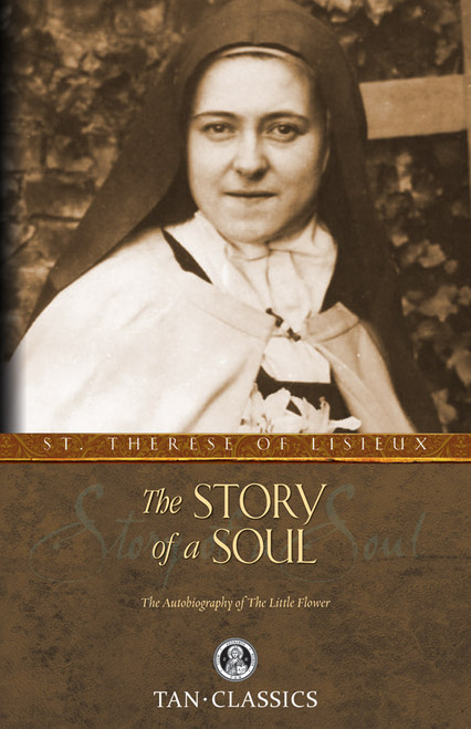 The Story of a Soul: The Autobiography of St. Therese of Lisieux (eBook)