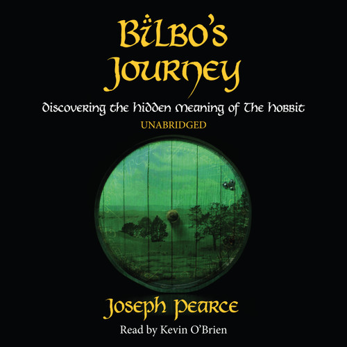 Bilbo's Journey: Discovering the Hidden Meaning in  The Hobbit. Audiobook Cover