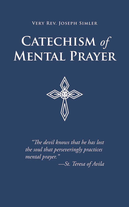 Catechism of Mental Prayer (eBook)
