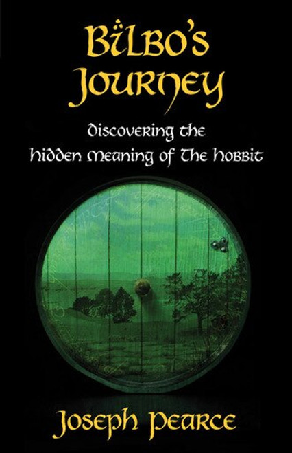 Bilbo's Journey: Discovering the Hidden Meaning in The Hobbit (eBook)