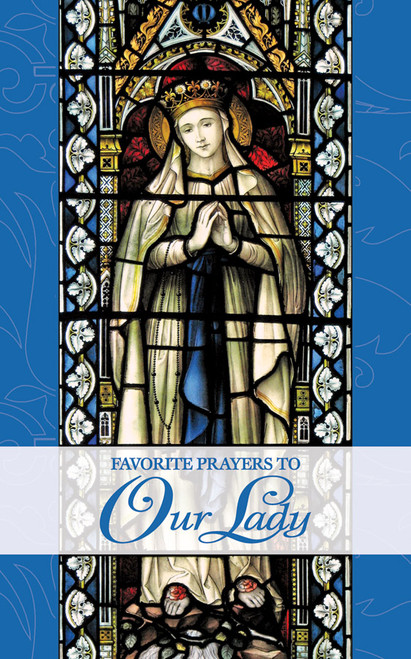 Favorite Prayers to Our Lady (eBook)