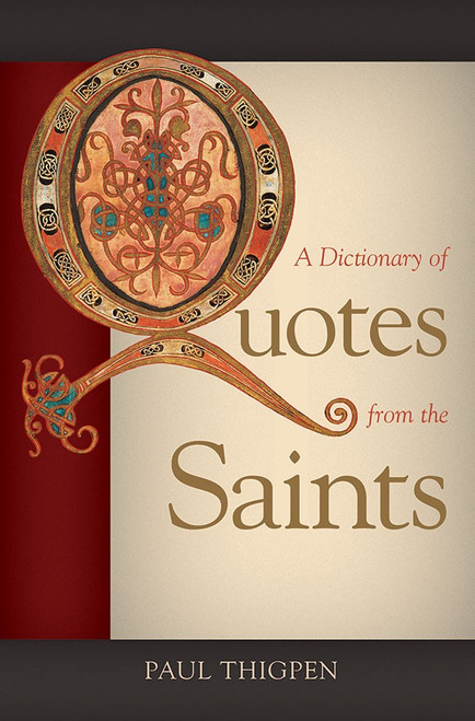 A Dictionary of Quotes from the Saints (eBook)