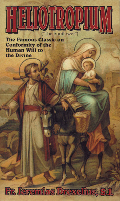 Heliotropium: Conformity of the the Human Will to the Divine (eBook)