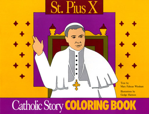 A Catholic Story Coloring Book: St. Pius X
