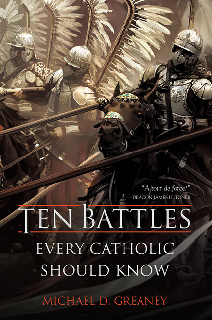 Ten Battles Every Catholic Should Know (eBook)