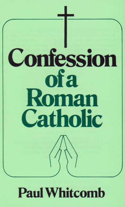 Confession of a Roman Catholic (eBook)