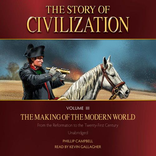 The Story of Civilization Volume 3: The Making of the Modern World (MP3 Audiobook Download) Cover