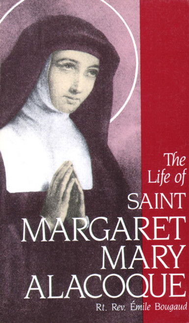 The Life of Saint Margaret Mary Alacoque (eBook)
