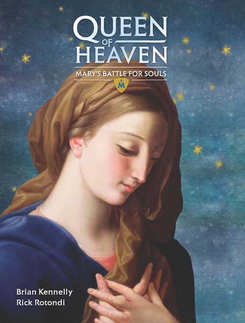 Queen of Heaven: Mary's Battle For Souls (eBook)