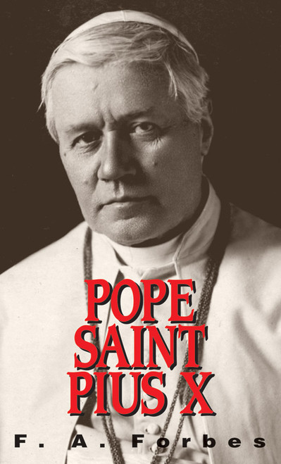 Pope Saint Pius X: (1835-1914)
