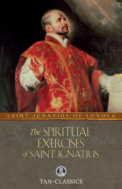 The Spiritual Exercises of Saint Ignatius or Manresa (eBook)