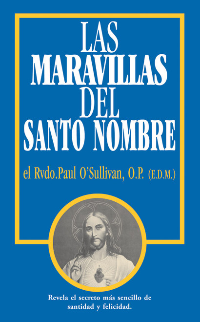 Las Maravillas del Santo Nombre (The Wonders of the Holy Name Spanish Edition)