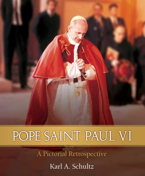 Pope Paul VI: A Pictorial Biography