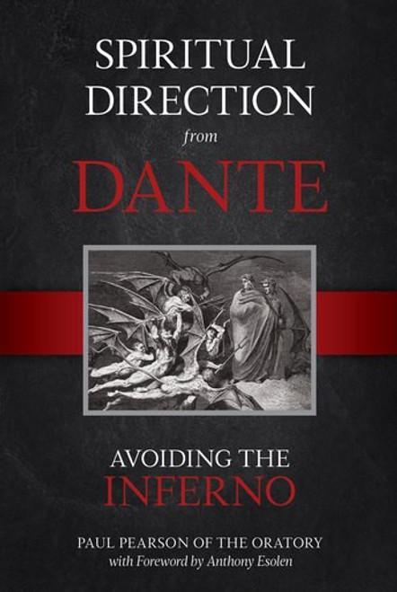 Spiritual Direction from Dante: Avoiding the Inferno (eBook)