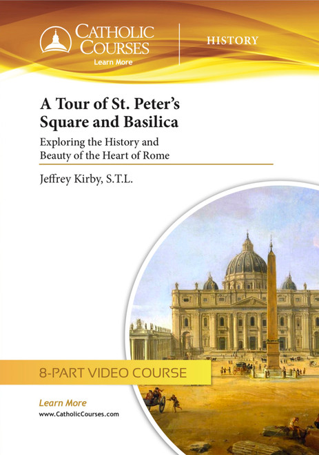A Tour of Saint Peter's Square and Basilica (Streaming Video)