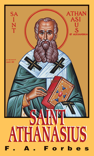 Saint Athanasius: The Father of Orthodoxy (eBook)