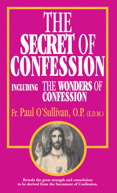 The Secret of Confession: Including the Wonders of Confession (eBook)