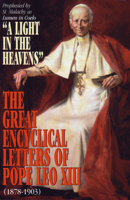 A Light in the Heavens: Great Encyclical Letters of Pope Leo XIII (eBook)
