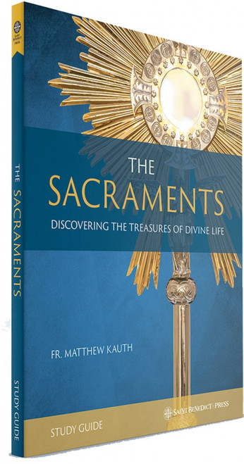 The Sacraments (Group Study Edition)