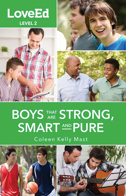 LoveEd: Raising Kids That Are Strong, Smart & Pure (Boys Level 2)