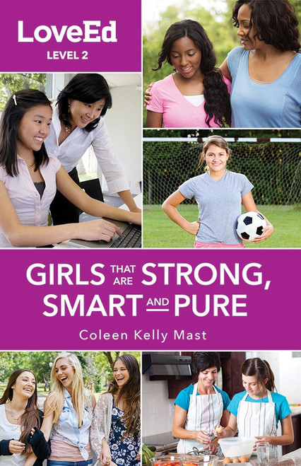 LoveEd: Raising Kids That Are Strong, Smart & Pure (Girls Level 2)