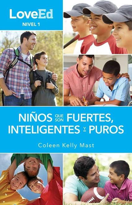 LoveEd: Criando Niños Que Son Fuertes, Inteligentes y Puros (Niños Nivel 1)