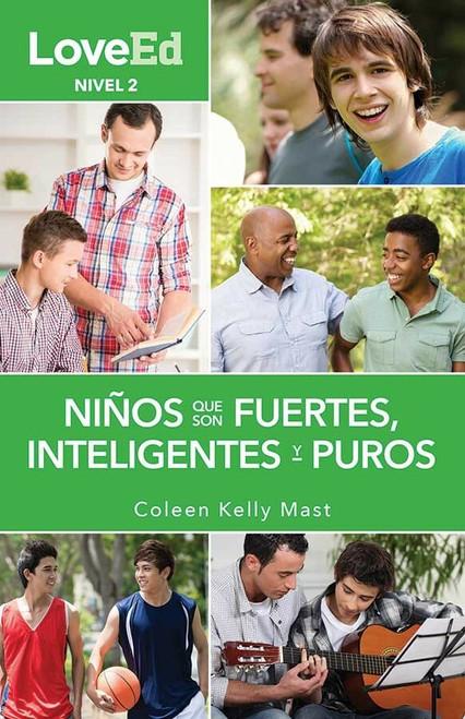 LoveEd: Criando Niños Que Son Fuertes, Inteligentes y Puros (Niños Nivel 2)