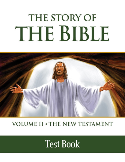The Story of the Bible Volume 2: The New Testament (Test Book)