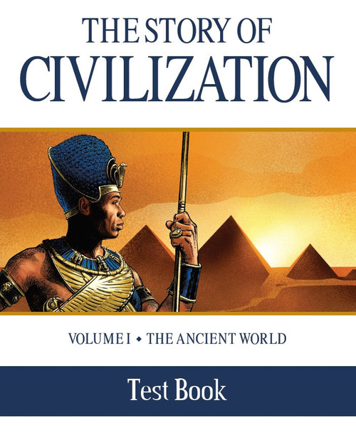 The Story of Civilization Volume 1: The Ancient World (Test Book)