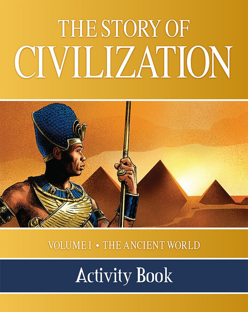 The Story of Civilization Volume 1: The Ancient World (Activity Book)