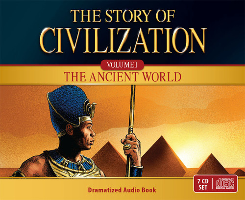 The Story of Civilization Volume 1: The Ancient World (Dramatized Audiobook)