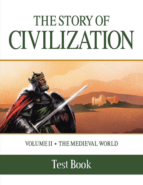The Story of Civilization Volume 2: The Medieval World (Test Book)