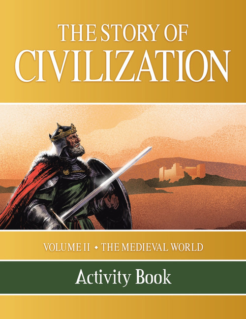 The Story of Civilization Volume 2: The Medieval World (Activity Book)