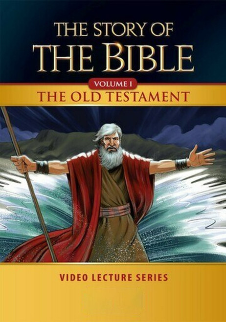 The Story of the Bible Volume 1: The Old Testament (Video Lectures)