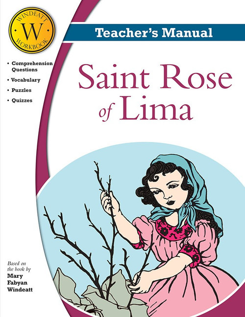 Saint Rose of Lima (Windeatt Teacher's Manual)