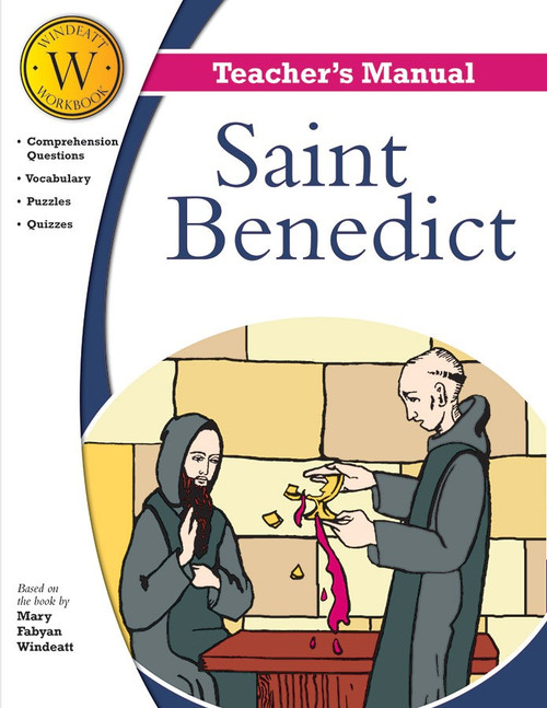 Saint Benedict (Windeatt Teacher's Manual)