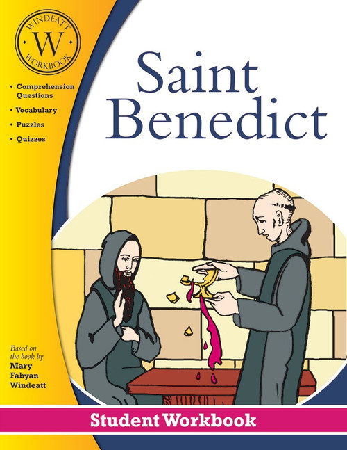 Saint Benedict (Windeatt Student Workbook)