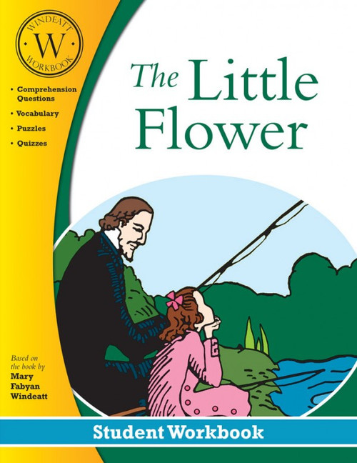 The Little Flower (Windeatt Student Workbook)