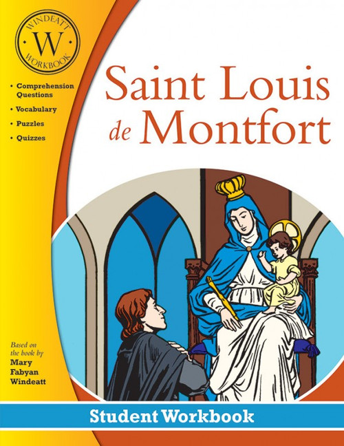 Saint Louis de Montfort (Windeatt Student Workbook)