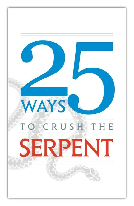 25 Ways to Crush a Serpent Cover