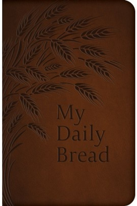 My Daily Bread (Ultrasoft Leatherette)