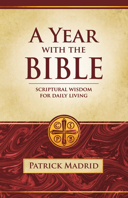 A Year with the Bible: Scriptural Wisdom for Daily Living (Paperbound)